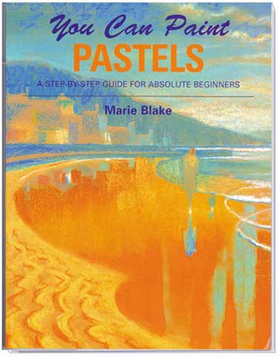 You Can Paint Pastels Book by Marie Blake