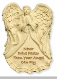 Never Drive Faster Than Your Angel Can Fly in Ivory Visor Clip - Package of 6