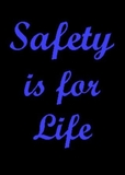 Safety is for Life