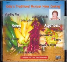 Celia's Mexican Salsas & Appetizers Recipe Booklet & DVD
