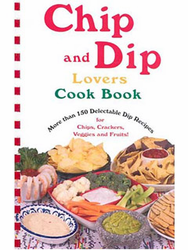 Chip and Dip Lovers Cook Book by Susan K. Bollin
