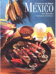 Cuisines of the World: Mexico by Julia Fernandez