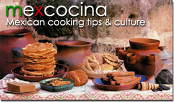 Mexican Cooking and Mexican Culture - MexCocina
