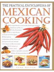 The Practical Encyclopedia of Mexican Cooking by Jane Milton