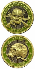 Heads We Win Tails You Lose Challenge Coin