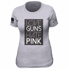 Love Guns, Hate Pink Ladies Grunt Style T-Shirt
