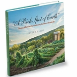 A Rich Spot of Earth - Thomas Jefferson's Revolutionary Garden at Monticello
