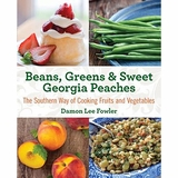 Beans, Greens & Sweet Georgia Peaches