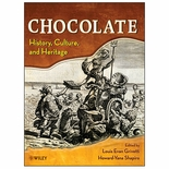 Chocolate: History Culture and Heritage