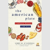 The American Plate: A History of the United States in 100 Bites