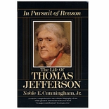 The Life of Thomas Jefferson In Pursuit of Reason