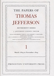 The Papers of Thomas Jefferson: Retirement Series Volume 1