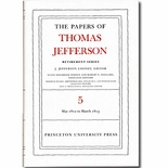 The Papers of Thomas Jefferson:  Retirement Series Volume 5