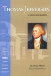 Thomas Jefferson: A Brief Biography