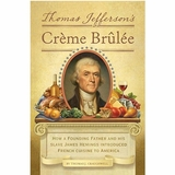 Thomas Jefferson's Cr�me Brulee