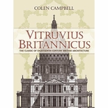 Vitruvius Britannicus: The Classic of Eighteenth-Century British Architecture