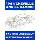 1964 Chevelle, El Camino Factory Assembly Instruction Manual