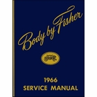 1966 Fisher Body Service Manual - For All Body Styles