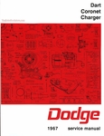 1967 Dodge Dart, Coronet, Charger Factory Service Manual