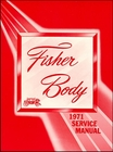"1971 Fisher Body Service Manual - For All Body Styles (Except ""H"" Bodies)"