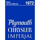 1972 Plymouth, Chrysler, Imperial Body Service Manual