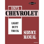 1973 Chevrolet Light Duty Pickup Truck Series 10-30 Service Manual