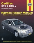 Cadillac CTS, CTS-V Haynes Repair Manual 2003-2014