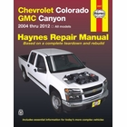 Chevrolet Colorado, GMC Canyon Pickup Truck Repair Manual 2004-2012
