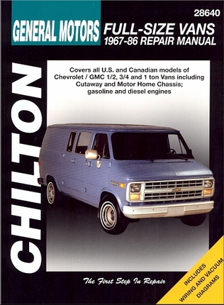 Chevy, GMC 1/2, 3/4 and 1 Ton Van  Repair Manual 1967-1986