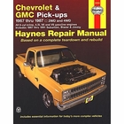 Chevy, GMC Pickups, Blazer, Jimmy Repair Manual 1967-1987