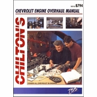 Chilton's Chevy Engine Overhaul Manual: All V8 Engines