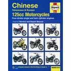 Chinese, Taiwanese, Korean 125cc Motorcycles Repair Manual 2005-2015