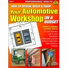 Design, Build and Equip Your Automotive Workshop on a Budget
