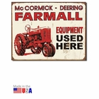"""Farmall Equipment Used Here"" Tin Sign"