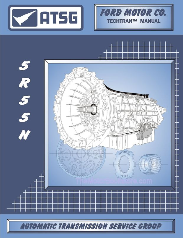 Ford 5R55N Transmission Rebuild Manual 1999 & Up