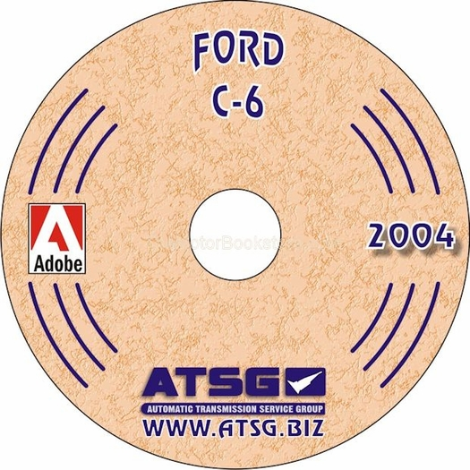 Ford C-6 Transmission Rebuild Manual on CD 1966-1996