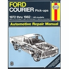 Ford Courier 1.8L, 2.0L, 2.3L Trucks Repair Manual 1972-1982