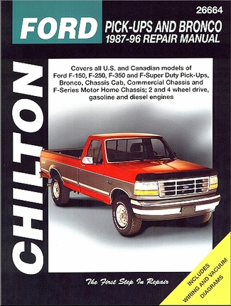 Ford F-150, F-250, F-350, Super Duty, Bronco Repair Manual 1987-1996