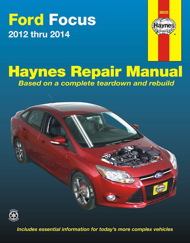 Ford Focus Repair Manual: 2012-2014