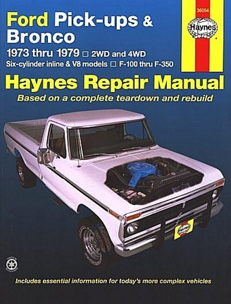 Ford Pickups F-150, F-250, F-350, Bronco 2WD, 4WD Repair Manual 1973-1979