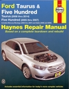Ford Taurus, Five Hundred Repair Manual: 2005-2014