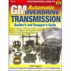 GM Automatic OD Transmission Builder's and Swapper's Guide