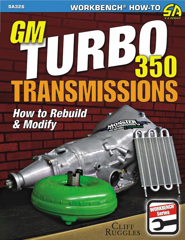 GM Turbo 350 Transmissions Rebuild / Modify