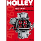 Holley 4150, 4160 Carburetor Handbook