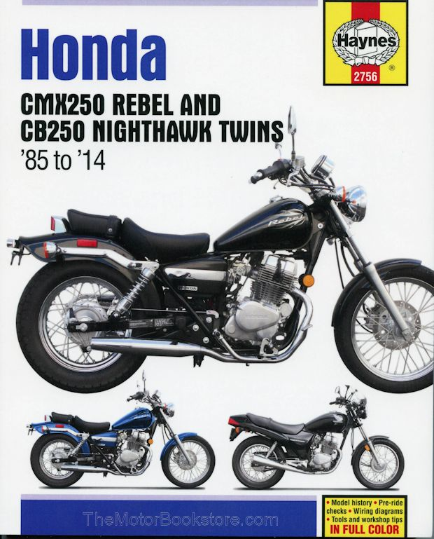 Honda CMX250 Rebel, CB250 Nighthawk Twins Repair Manual 1985-2014