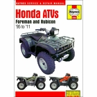Honda Foreman, Rubicon Repair Manual 1995-2011