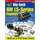 How To Build Big-Inch GM LS-Series Engines