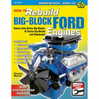 How to Rebuild Big-Block Ford Engines: Lima and FE Series, and Clevelands