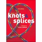 Knots & Splices - 2nd Edition