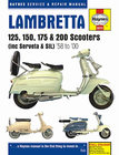 Lambretta 125, 150, 175 and 200 Scooters Repair Manual